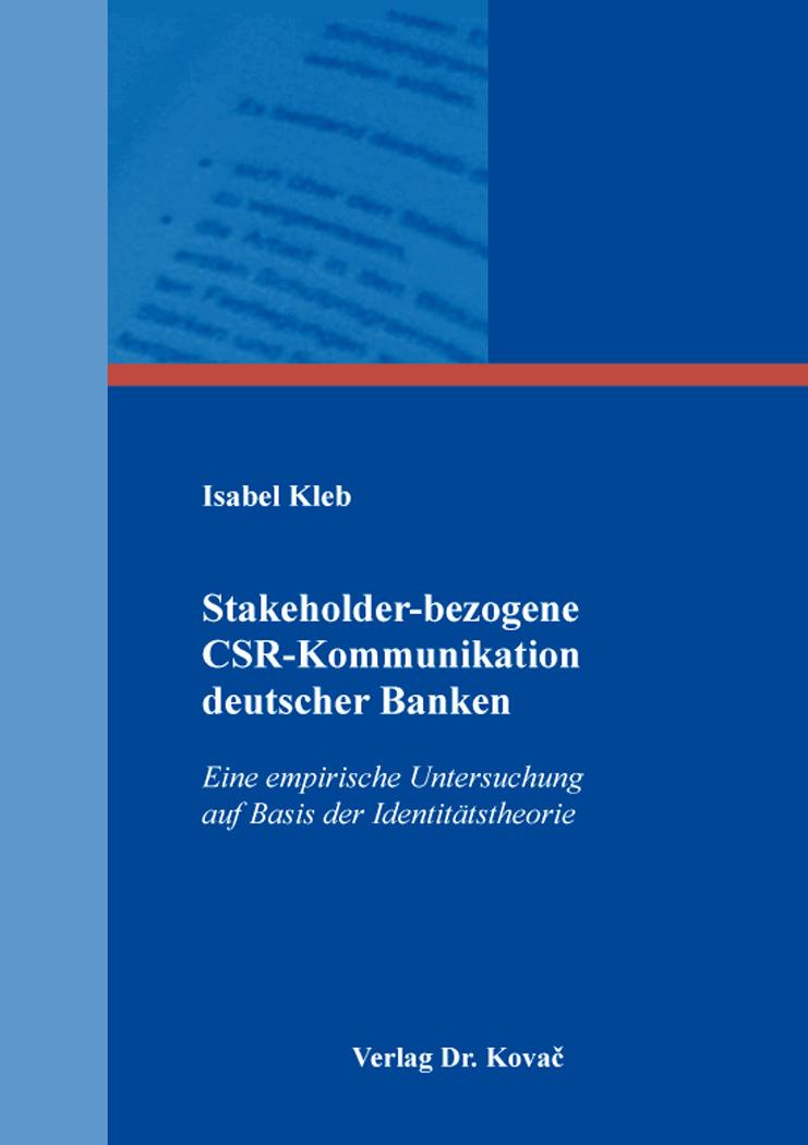Cover: Stakeholder-bezogene CSR-Kommunikation deutscher Banken