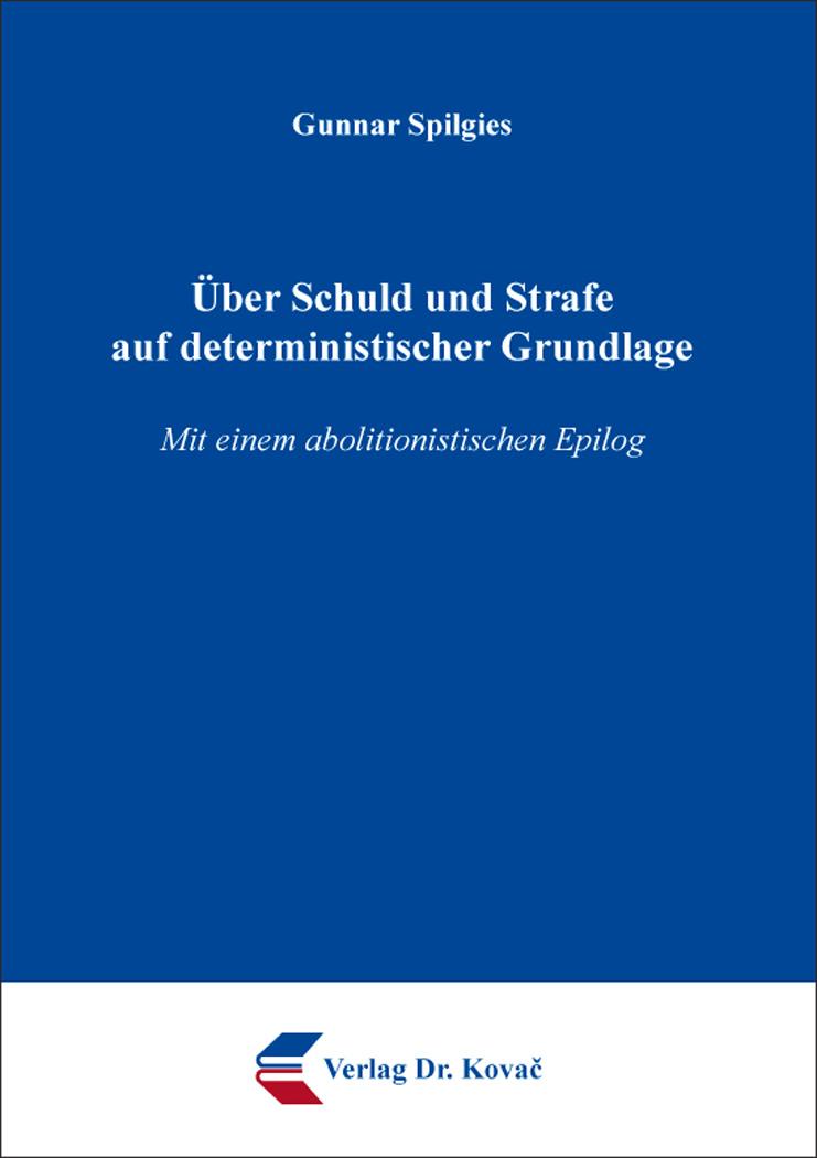 Cover: Über Schuld und Strafe auf deterministischer Grundlage