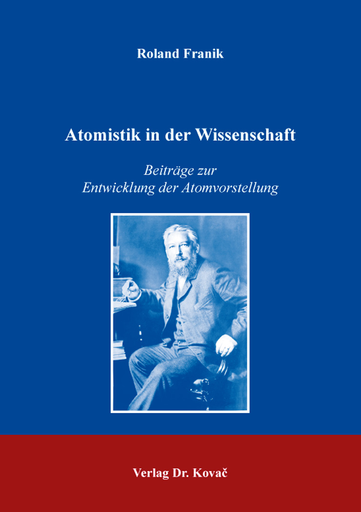 Cover: Atomistik in der Wissenschaft