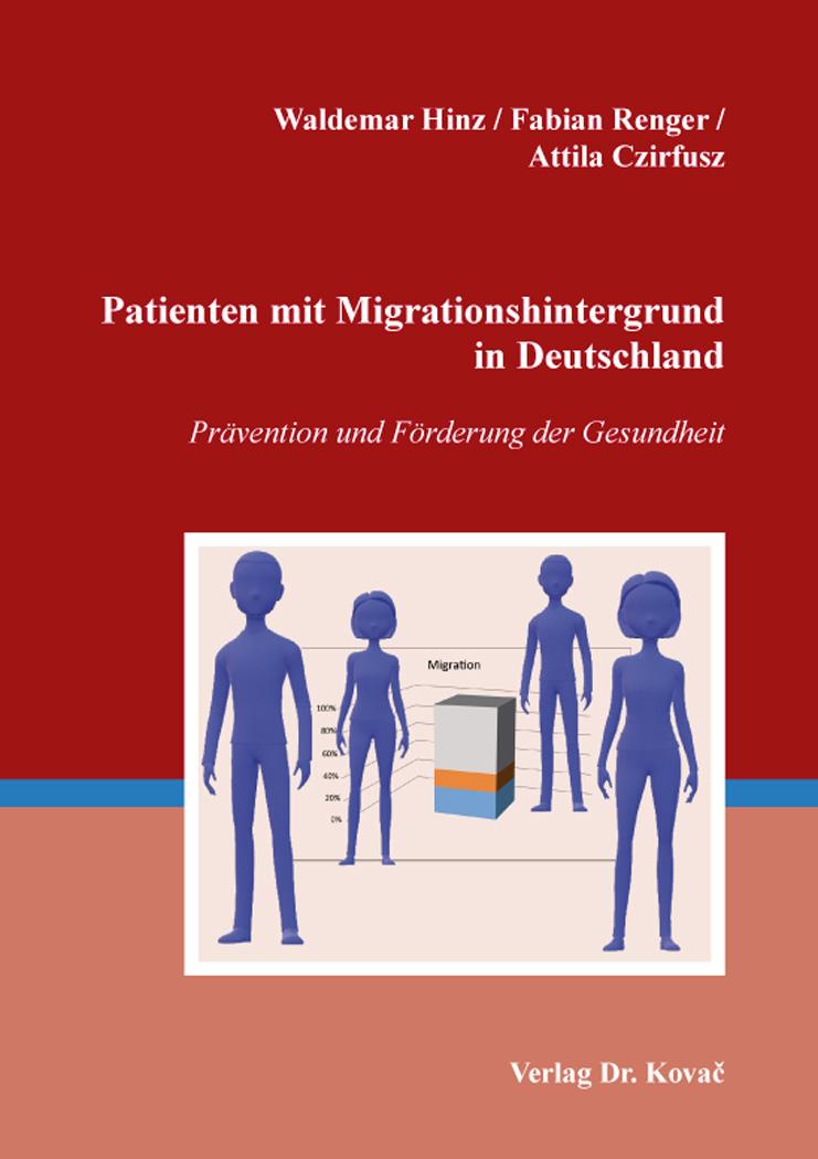 Cover: Patienten mit Migrationshintergrund in Deutschland