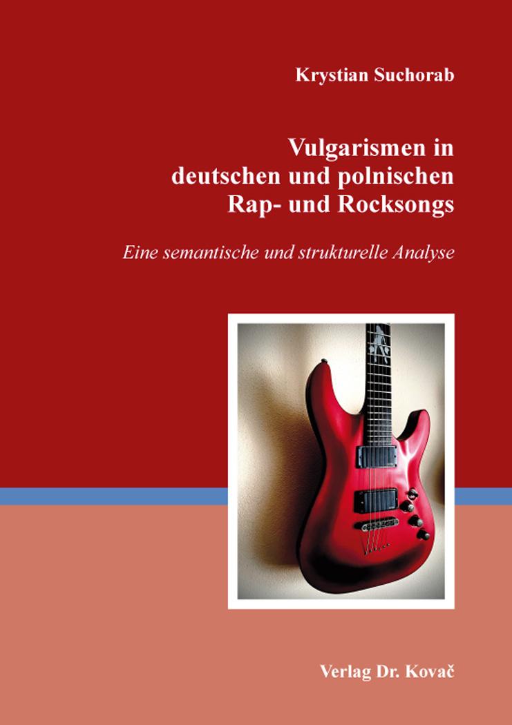 Cover: Vulgarismen in deutschen und polnischen Rap- und Rocksongs