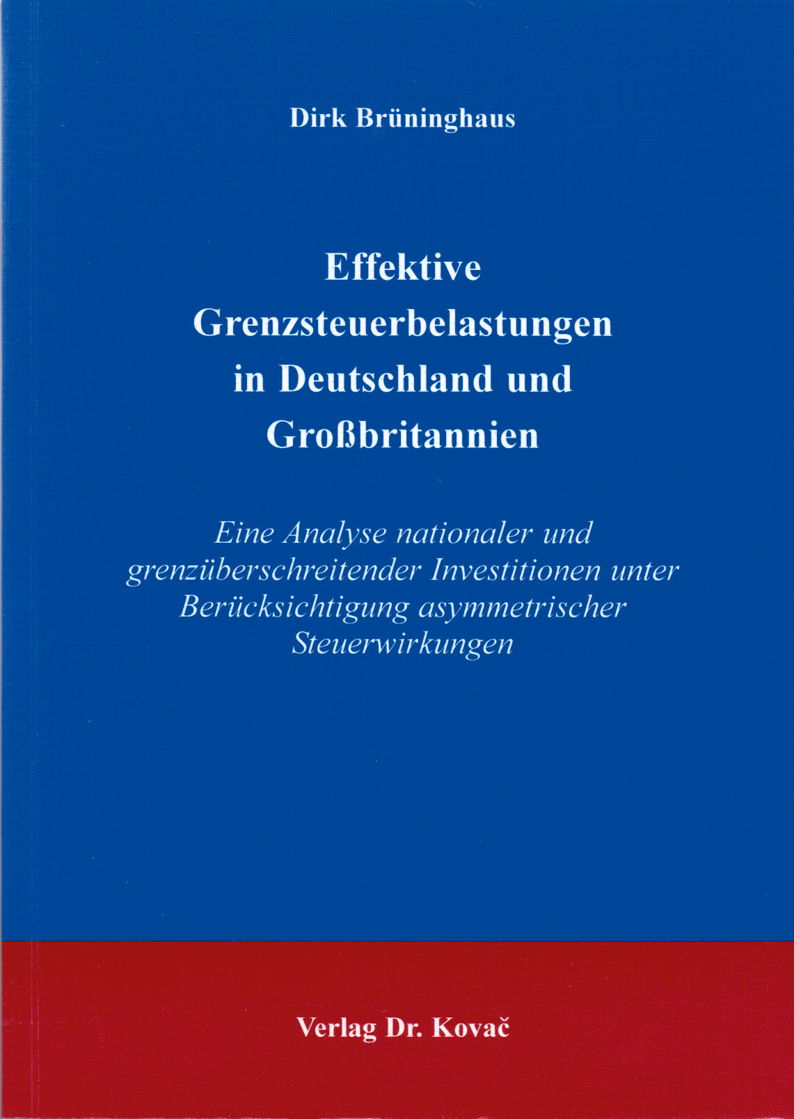Cover: Effektive Grenzsteuerbelastungen in Deutschland und Großbritannien