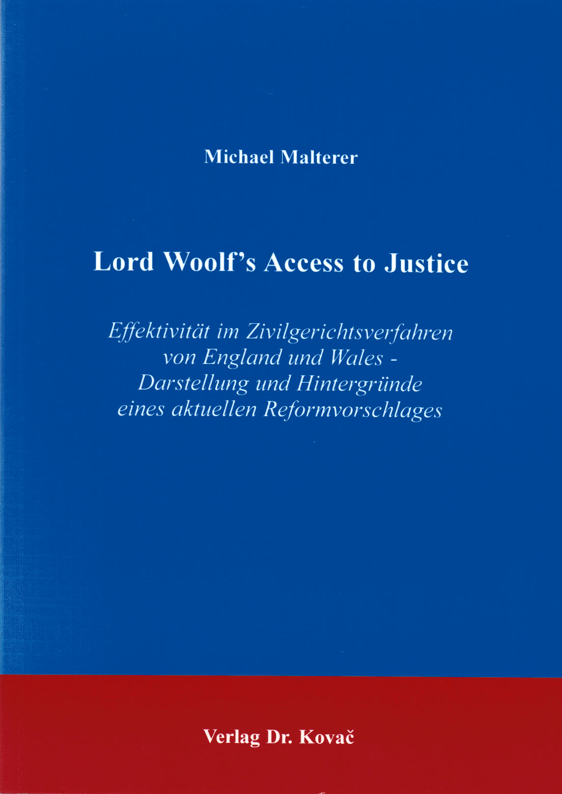 Cover: Lord Woolf's Access to Justice