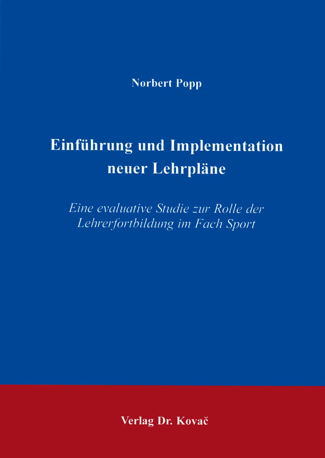 Cover: Einführung und Implementation neuer Lehrpläne