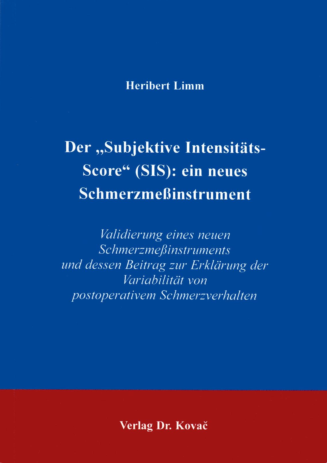 """Cover: Der """"Subjektive Intensitäts-Score"""" (SIS): ein neues Schmerzmeßinstrument"""