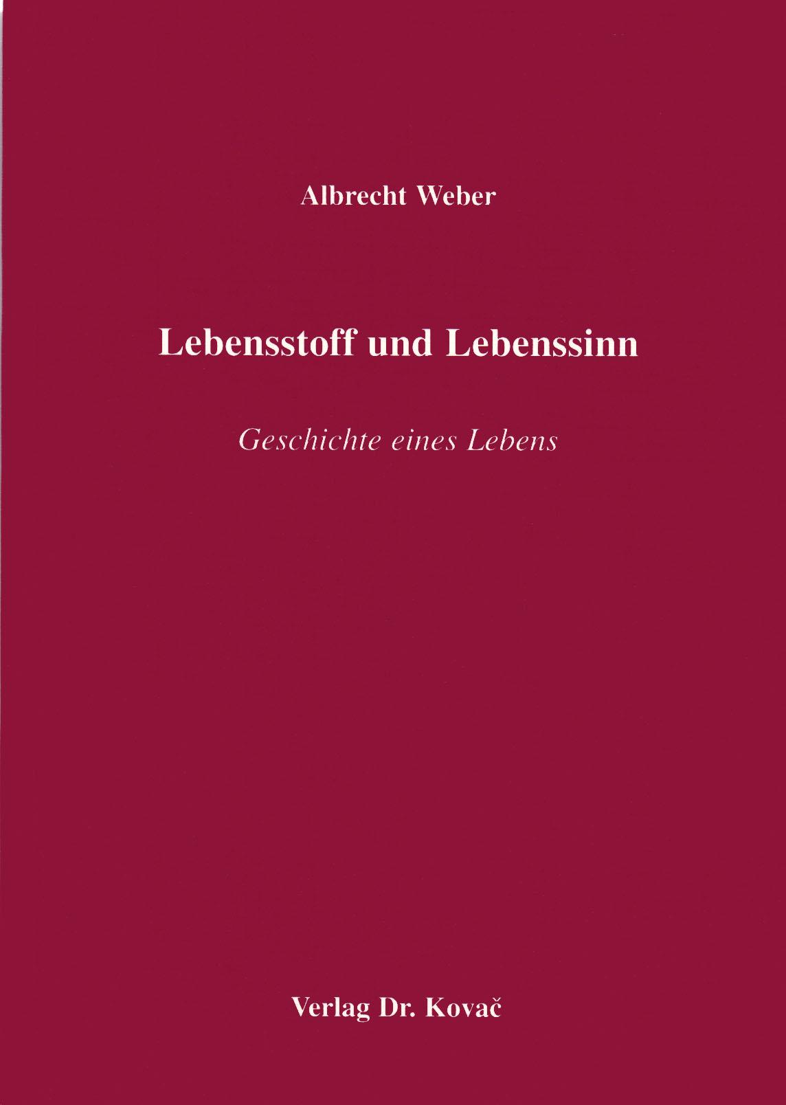Cover: Lebensstoff und Lebenssinn