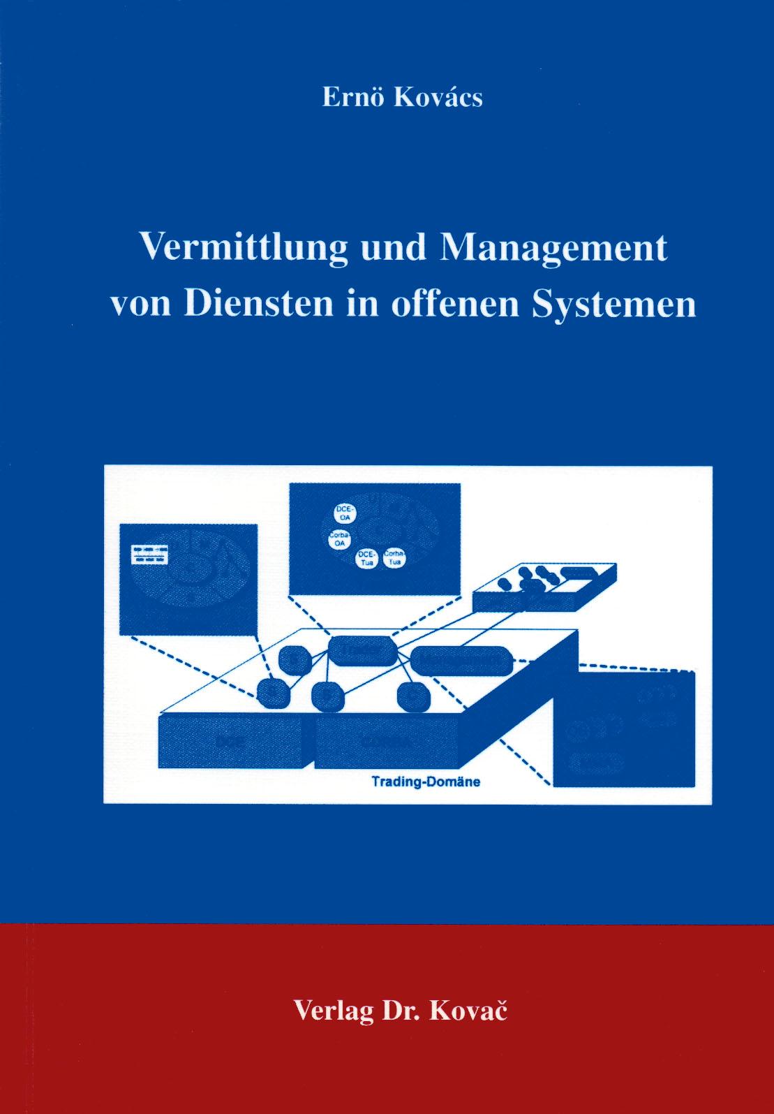 Cover: Vermittlung und Management von Diensten in offenen Systemen