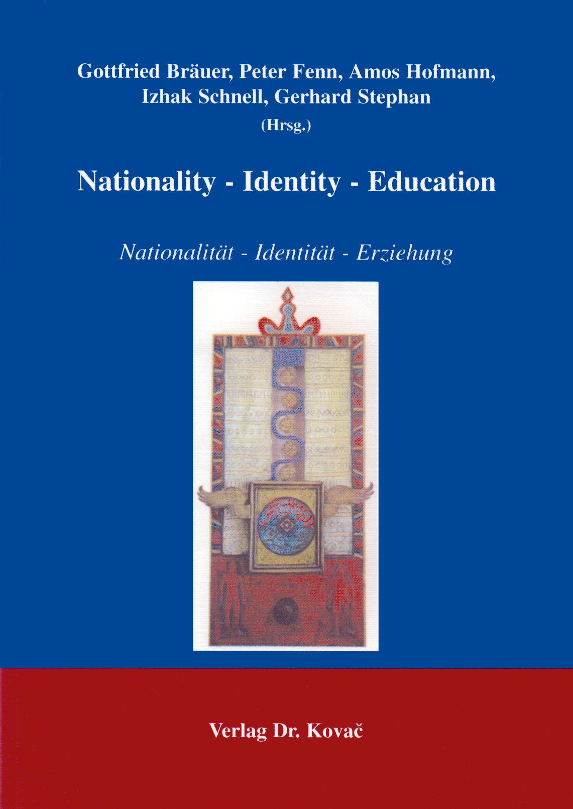 Cover: Nationality - Identity - Education