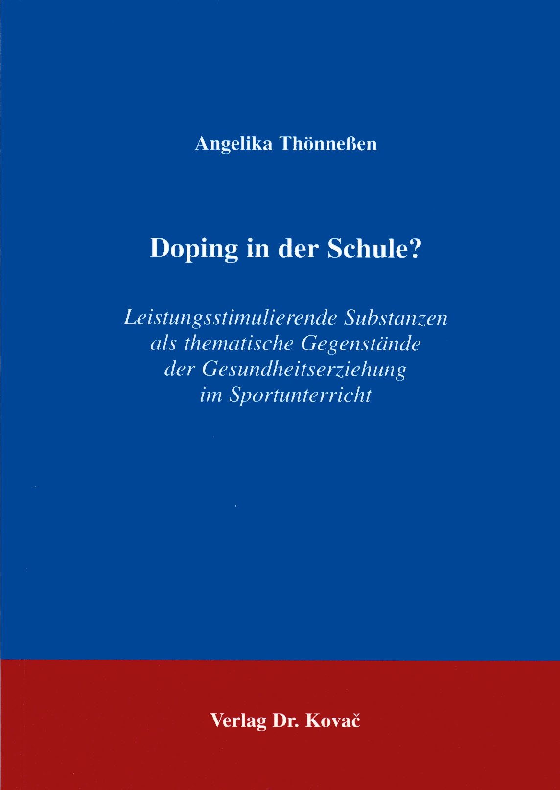 Cover: Doping in der Schule?