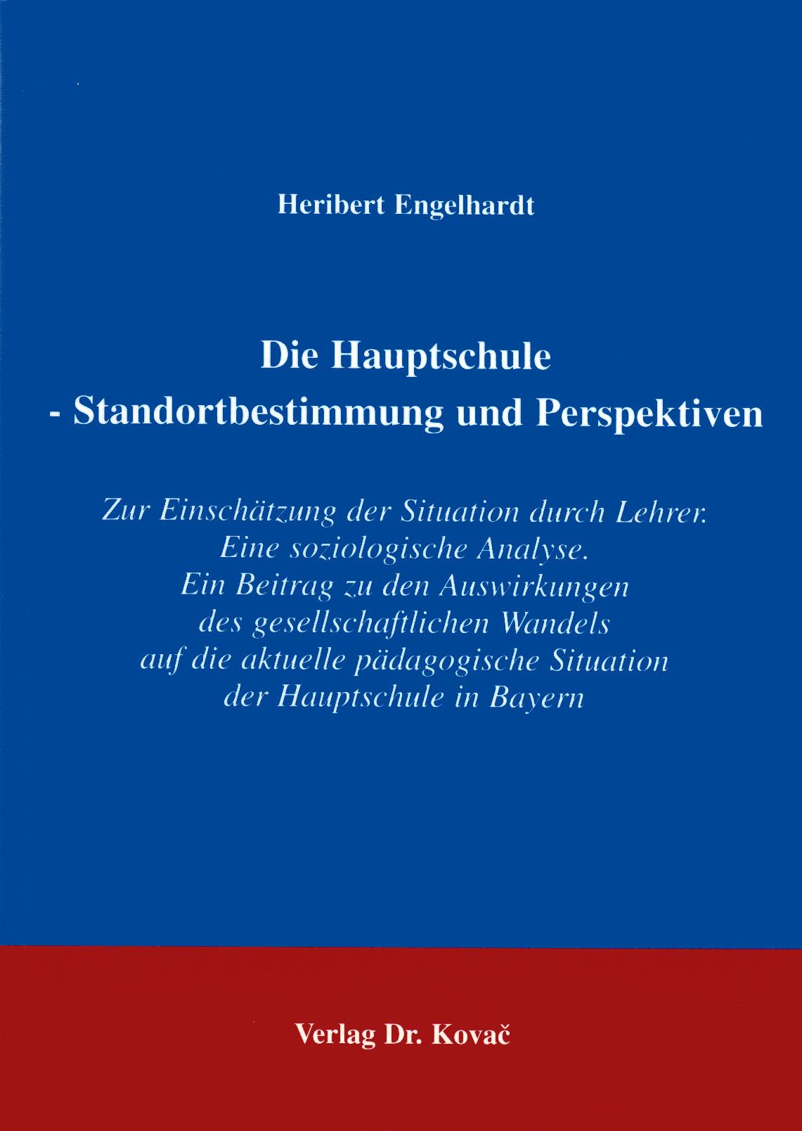 Cover: Die Hauptschule: Standortbestimmung und Perspektiven