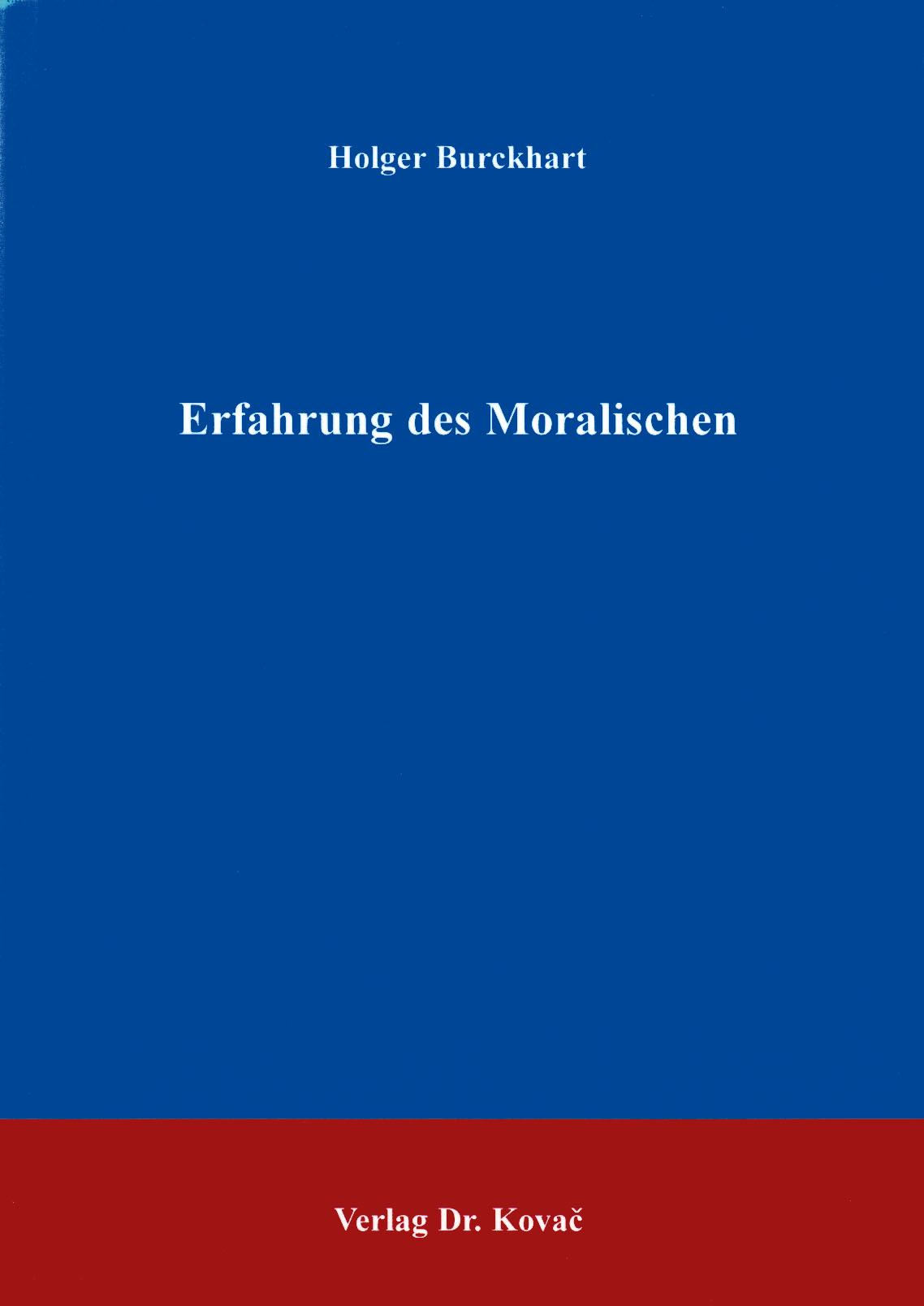 Cover: Erfahrung des Moralischen