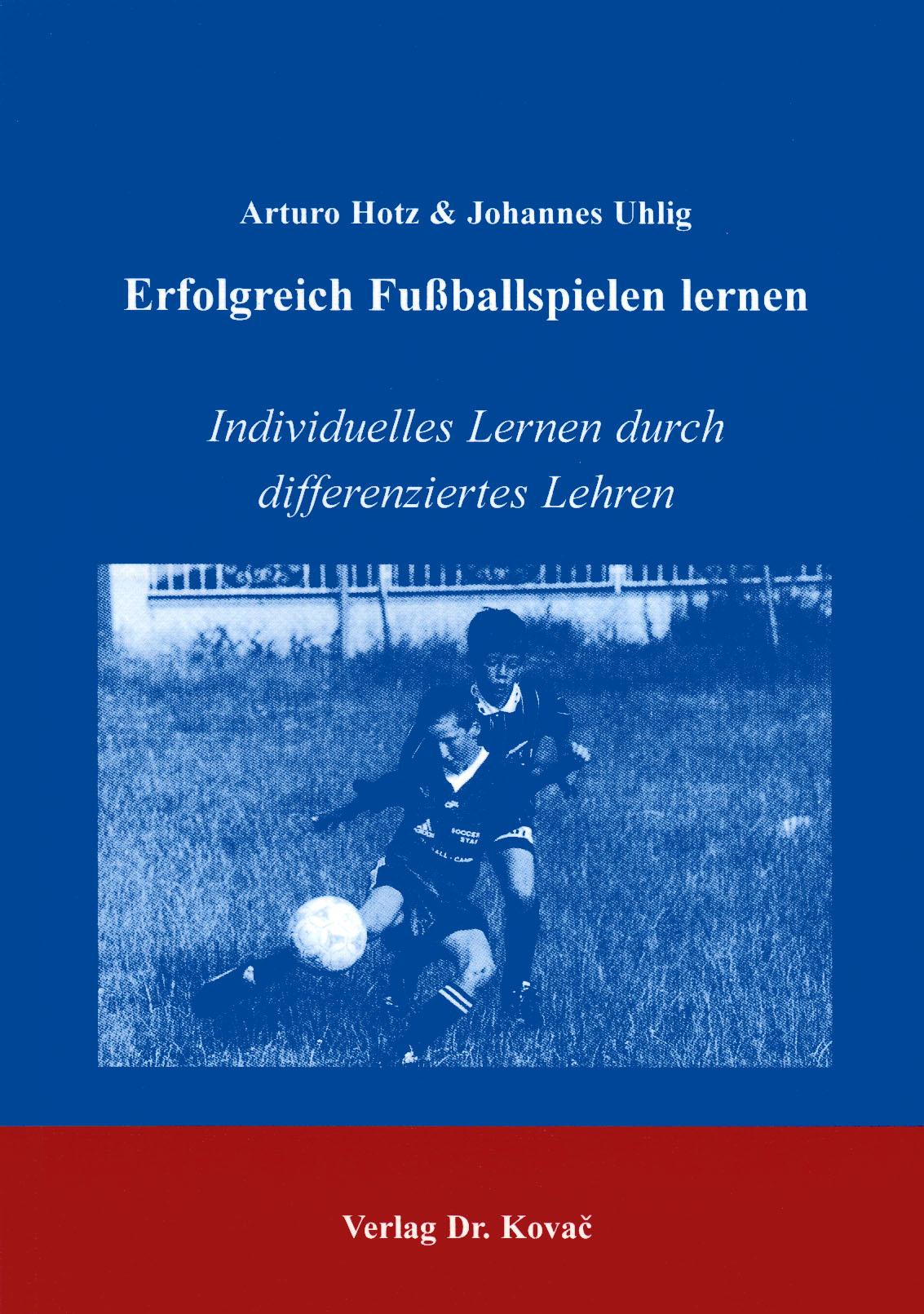 Cover: Erfolgreich Fußballspielen lernen