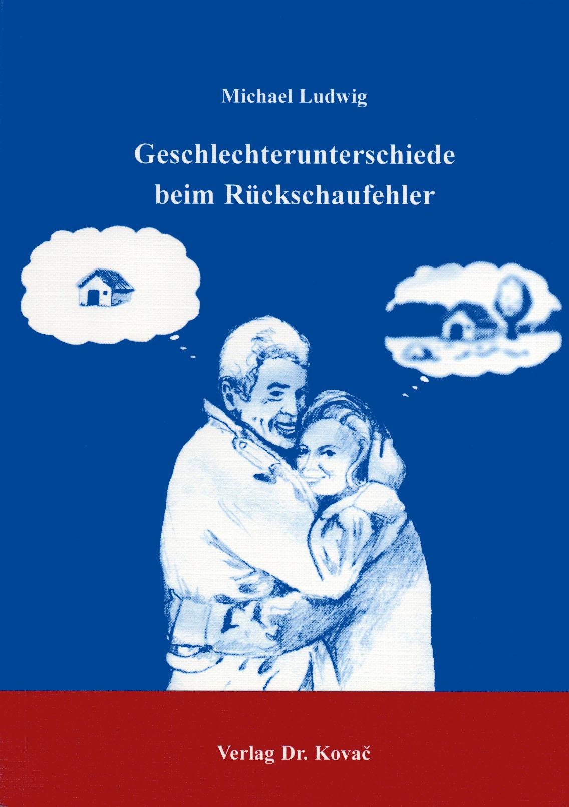 Cover: Geschlechterunterschiede beim Rückschaufehler