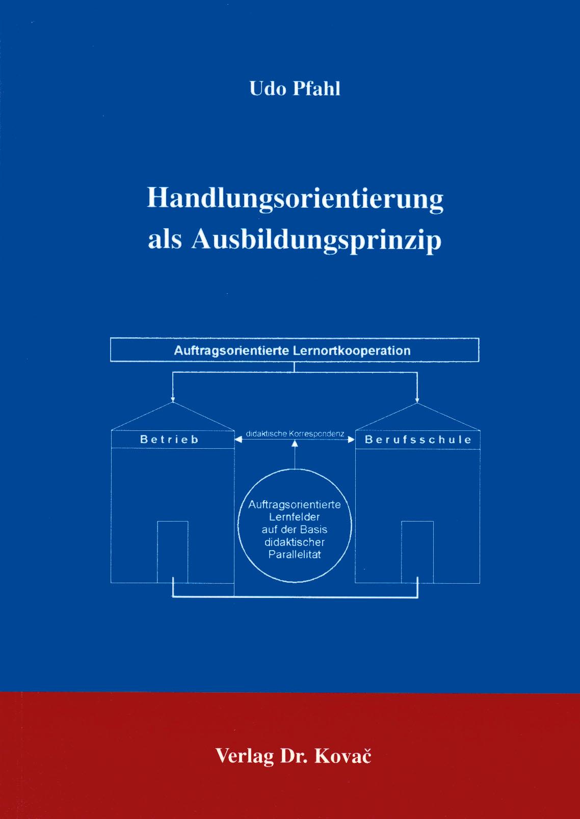 Cover: Handlungsorientierung als Ausbildungsprinzip