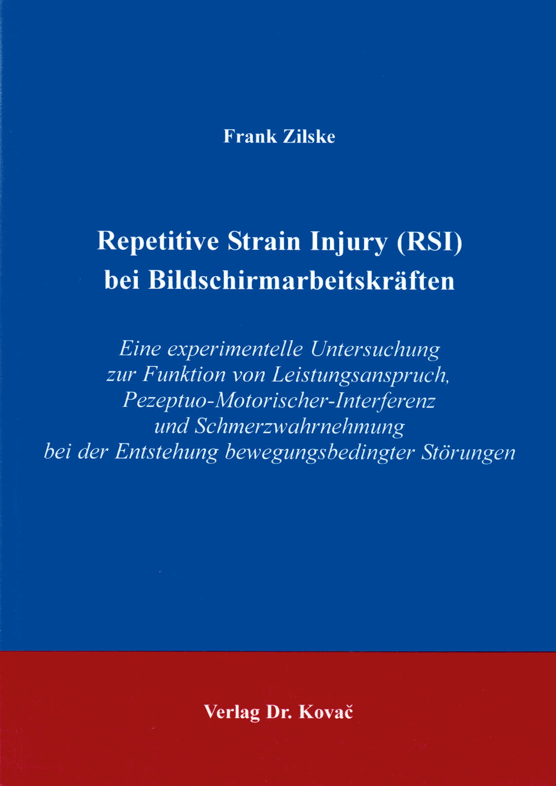 Cover: Repetitive Strain Injury (RSI) bei Bildschirmarbeitskräften