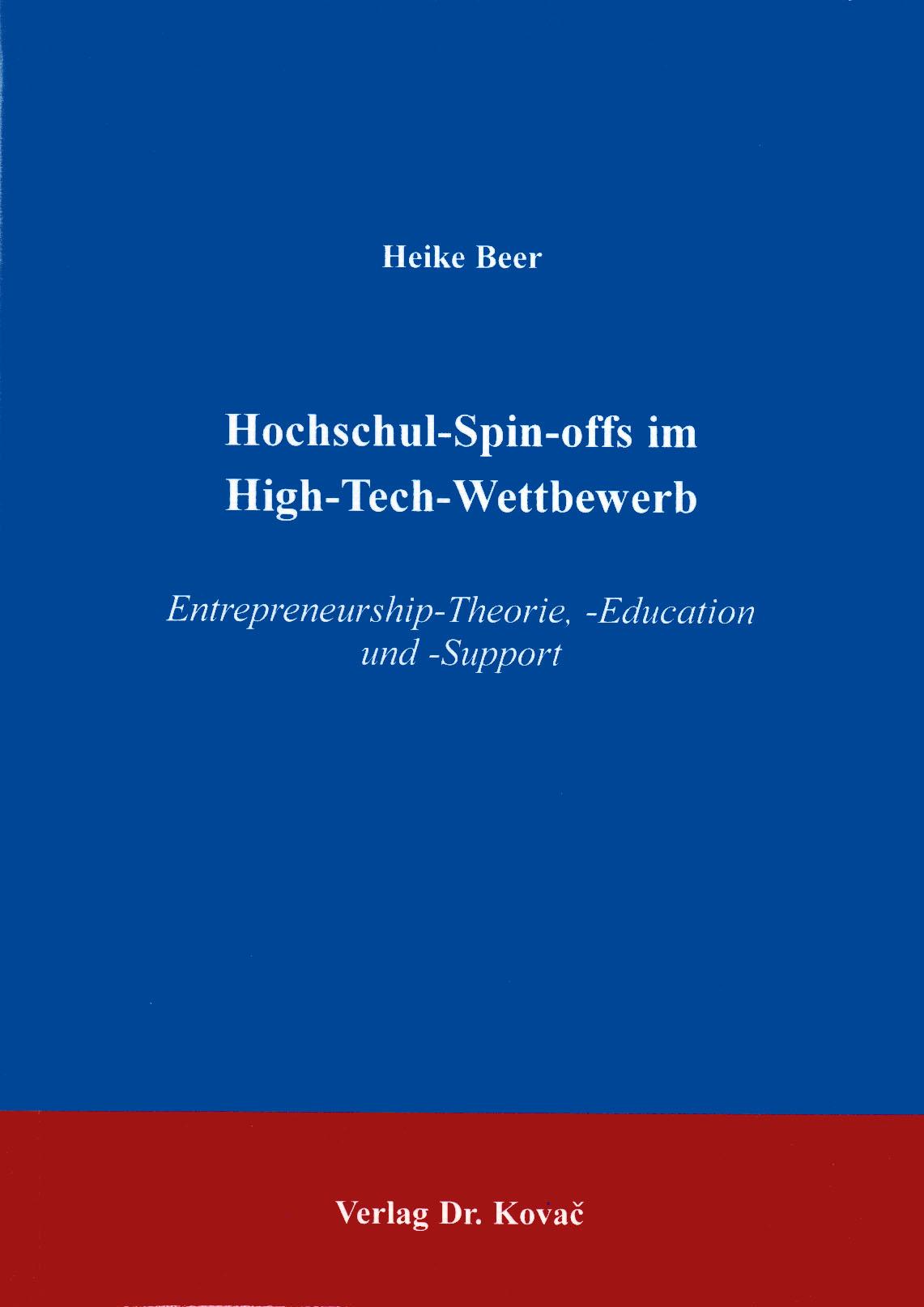 Cover: Hochschul-Spin-offs im High-Tech-Wettbewerb