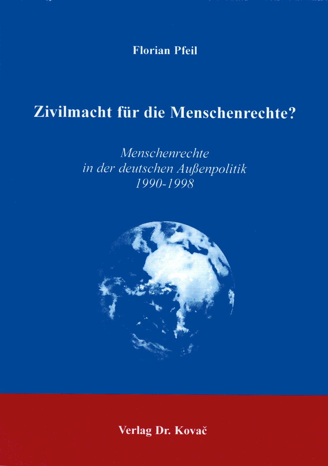 Cover: Zivilmacht für die Menschenrechte?