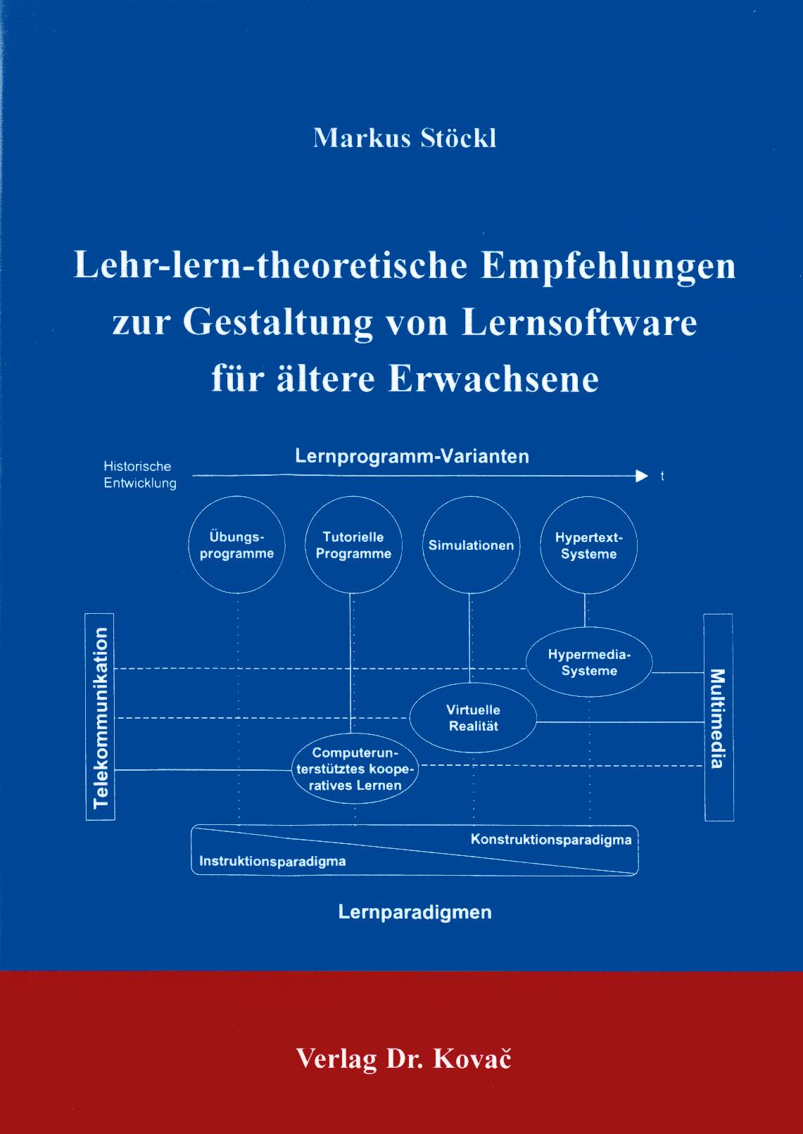 Cover: Lehr-lern-theoretische Empfehlungen zur Gestaltung von Lernsoftware für ältere Erwachsene
