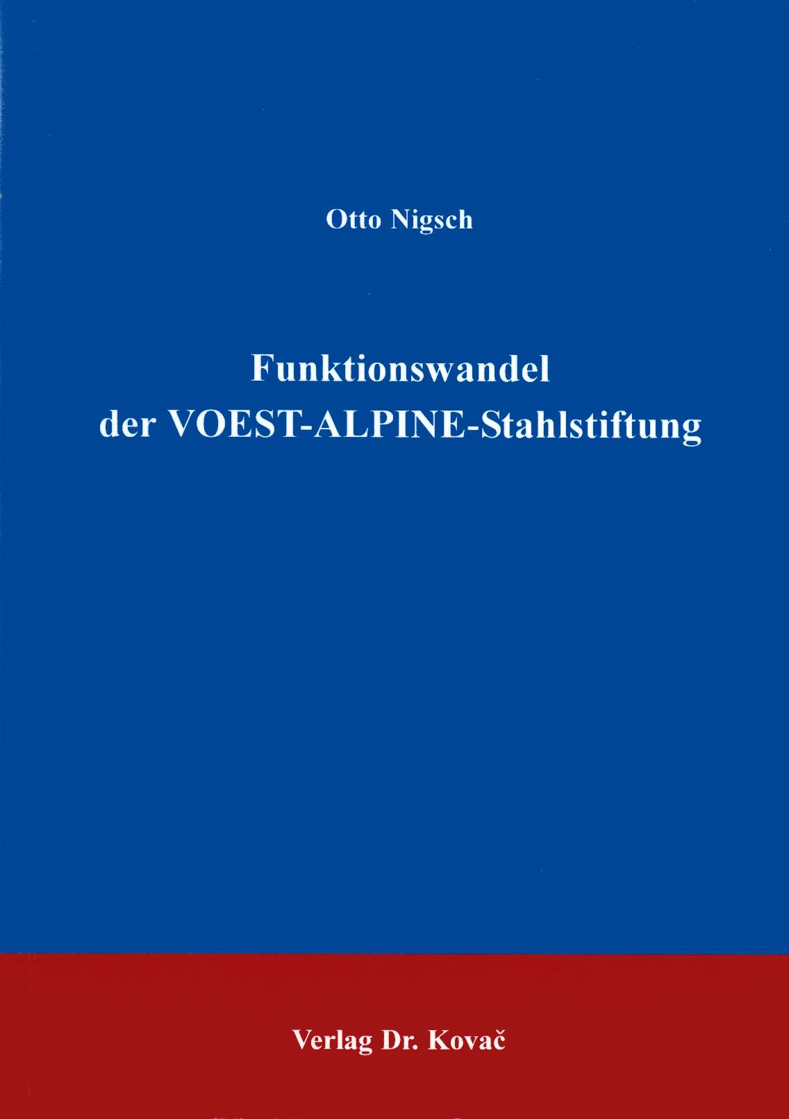 Cover: Funktionswandel der VOEST-ALPINE-Stahlstiftung