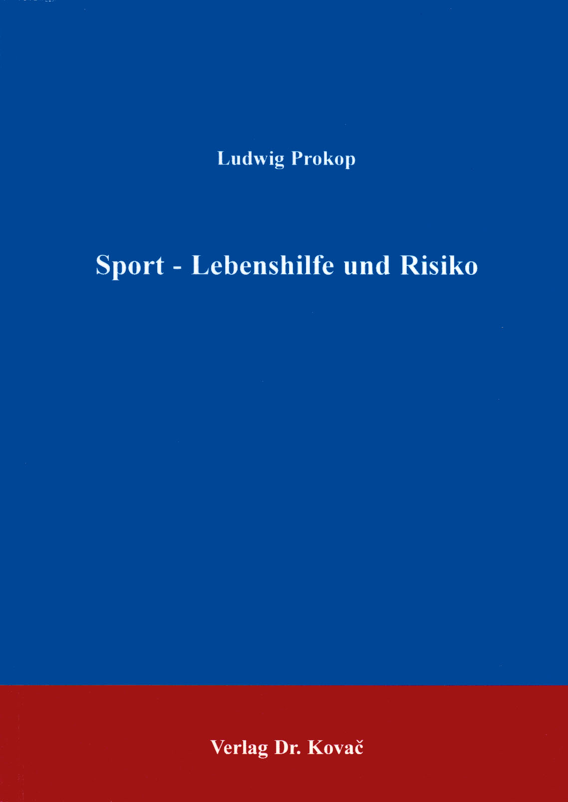 Cover: Sport - Lebenshilfe und Risiko