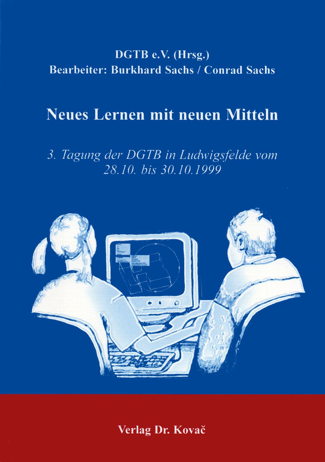 Cover: Neues Lernen mit neuen Mitteln
