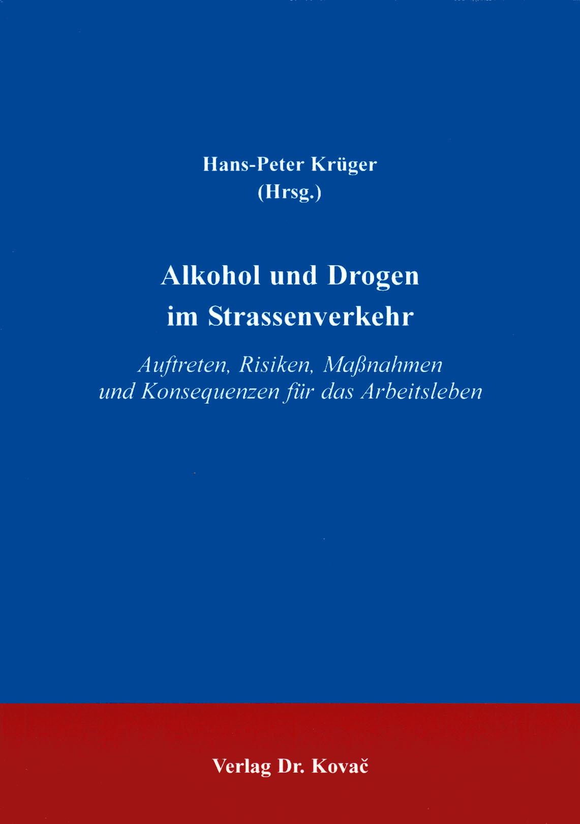 Cover: Alkohol und Drogen im Straßenverkehr