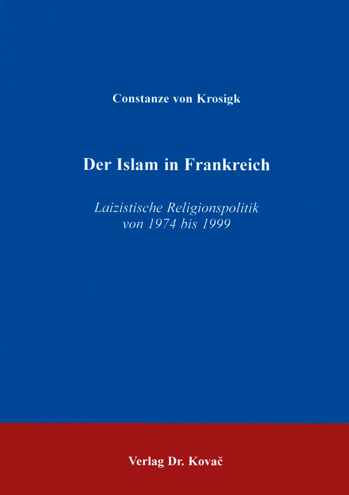 Cover: Der Islam in Frankreich