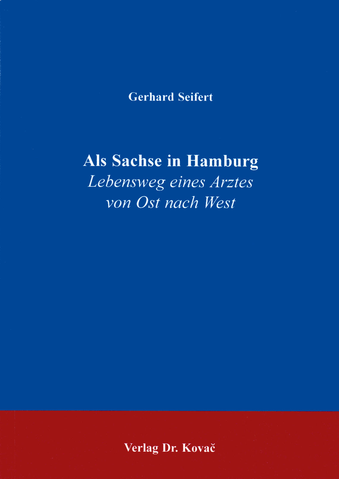 Cover: Als Sachse in Hamburg