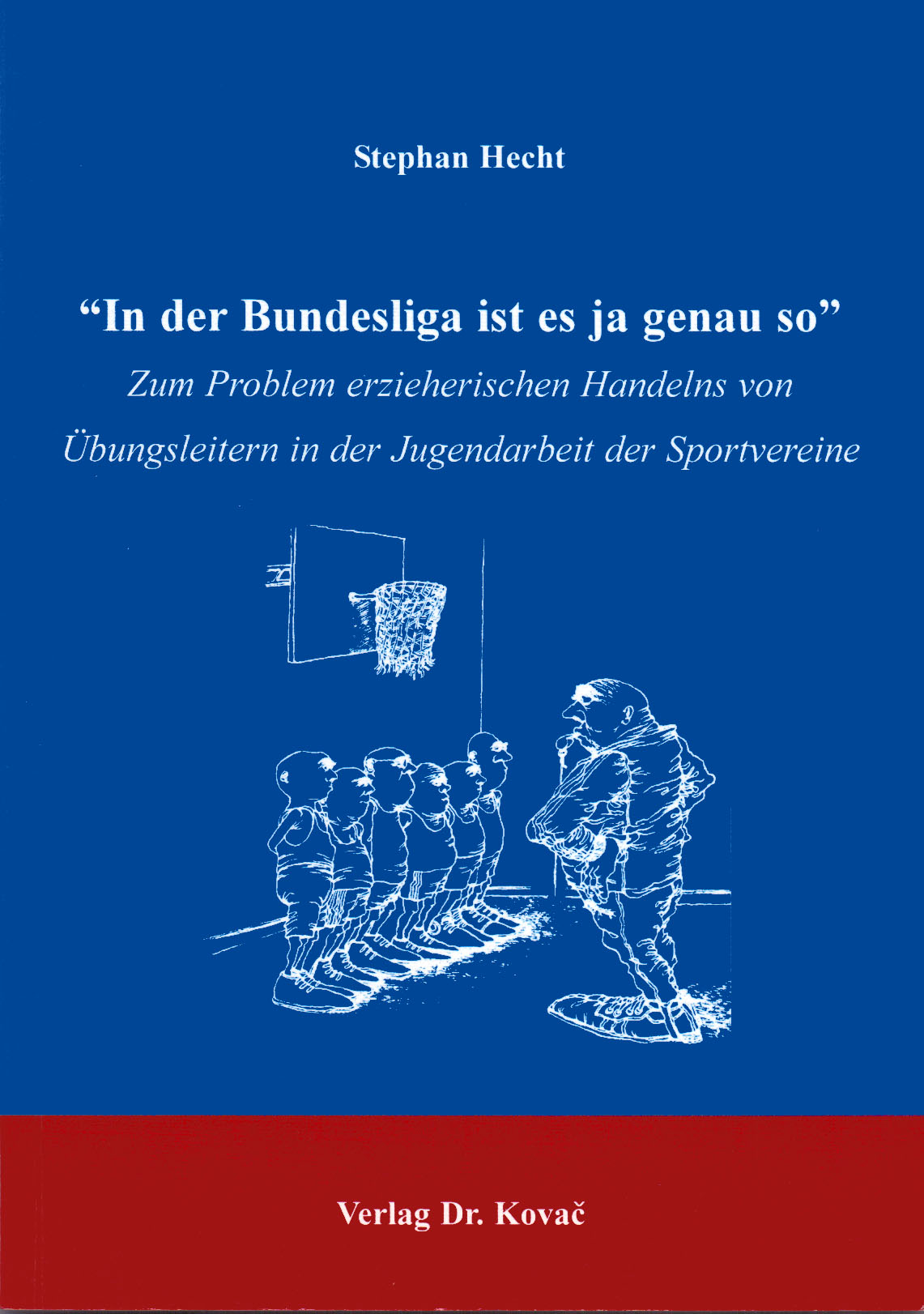 Cover: In der Bundesliga ist es ja genauso