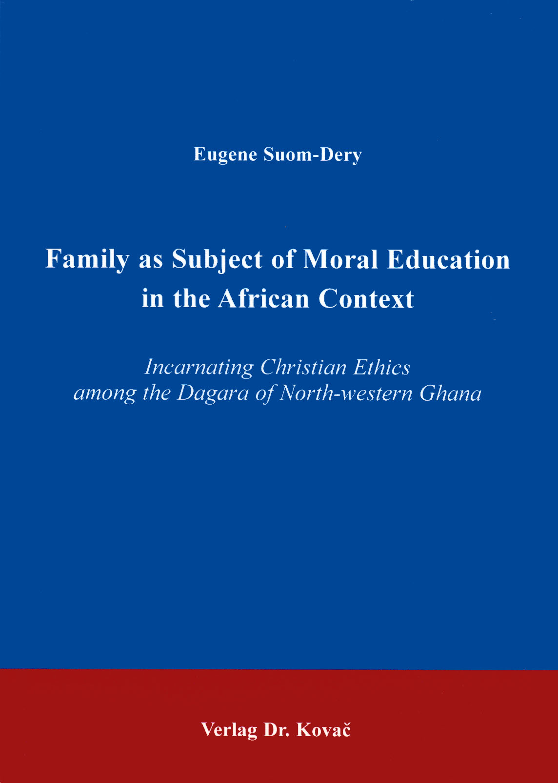 Cover: The Family as Subject of Moral Education in the African Context