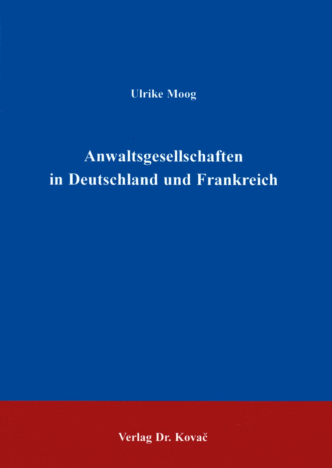 Cover: Anwaltsgesellschaften in Deutschland und Frankreich
