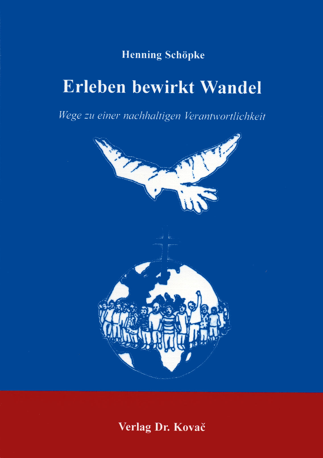 Cover: Erleben bewirkt Wandel