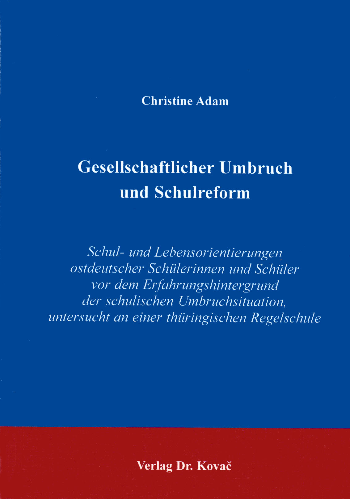 Cover: Gesellschaftlicher Umbruch und Schulreform