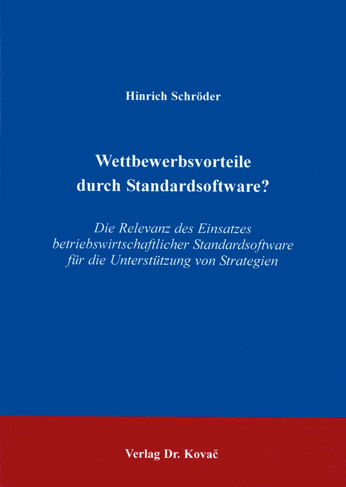 Cover: Wettbewerbsvorteile durch Standardsoftware?