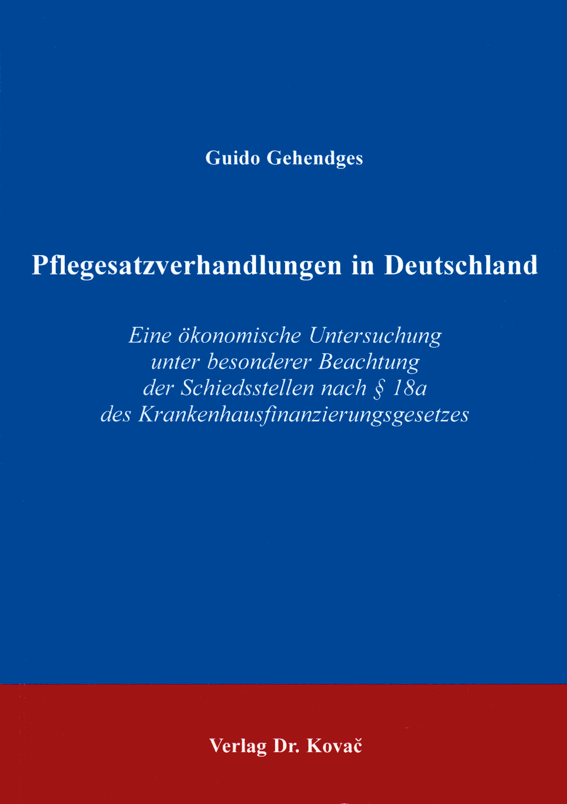 Cover: Pflegesatzverhandlungen in Deutschland