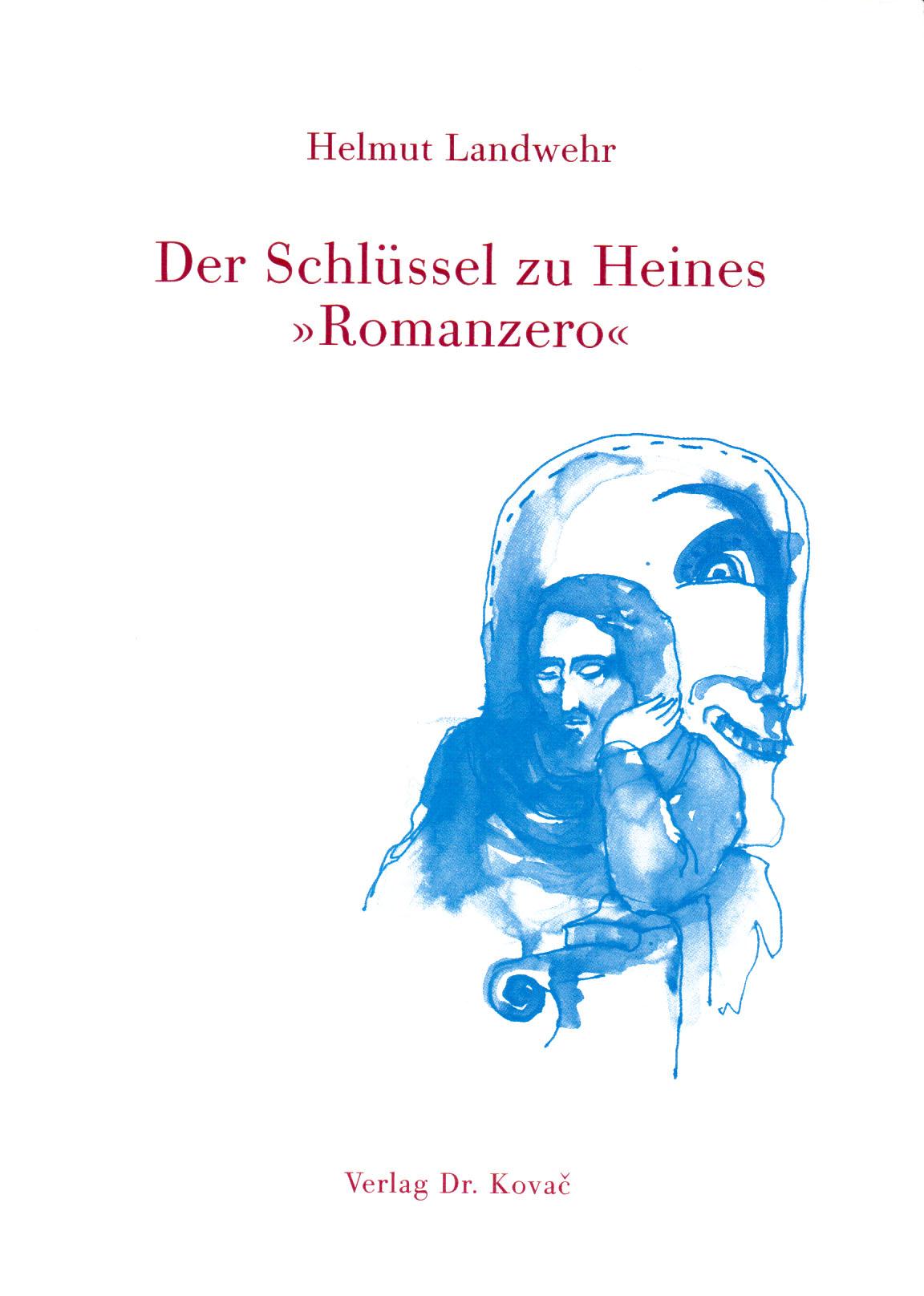 Cover: Der Schlüssel zu Heines »Romanzero«