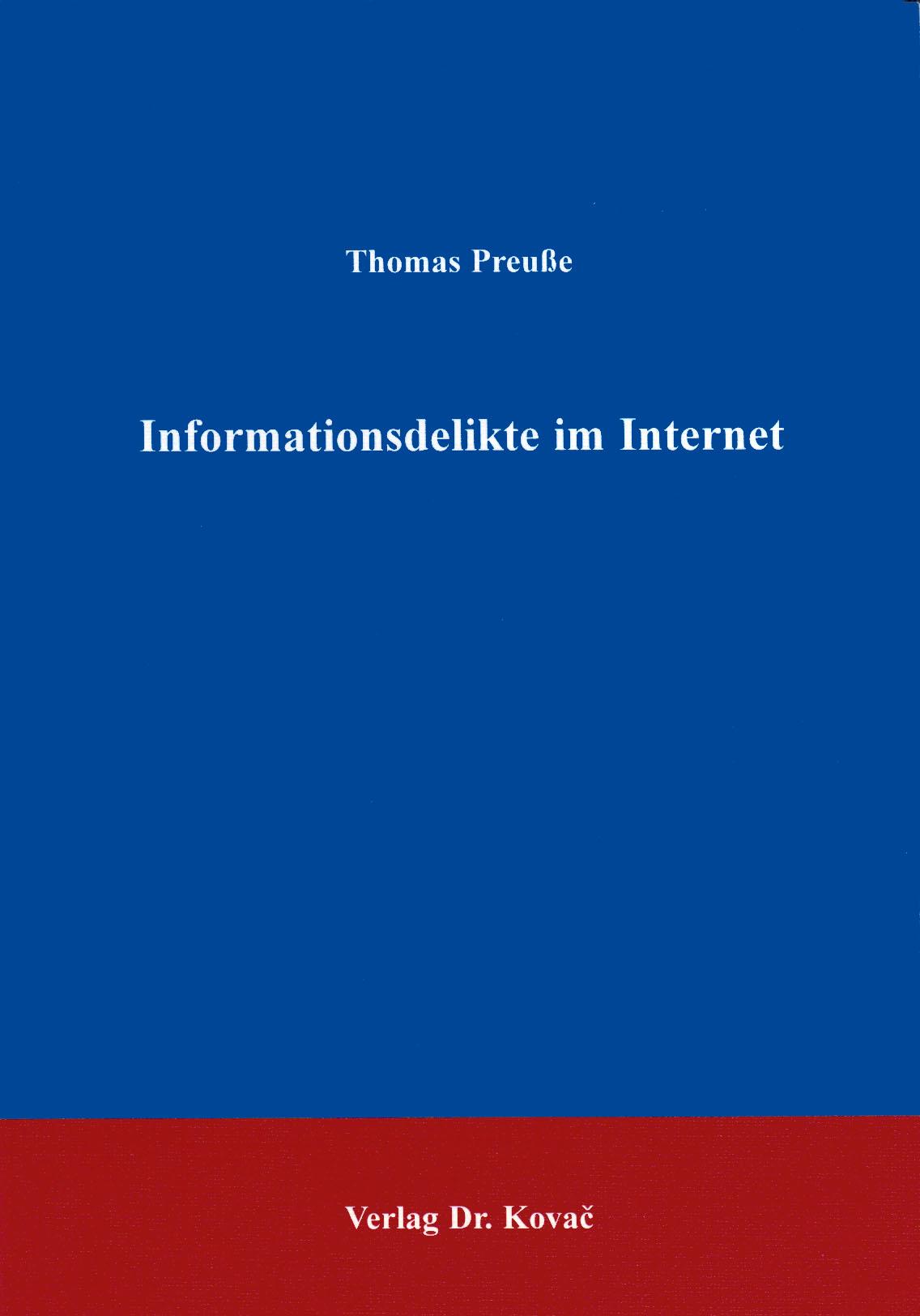 Cover: Informationsdelikte im Internet