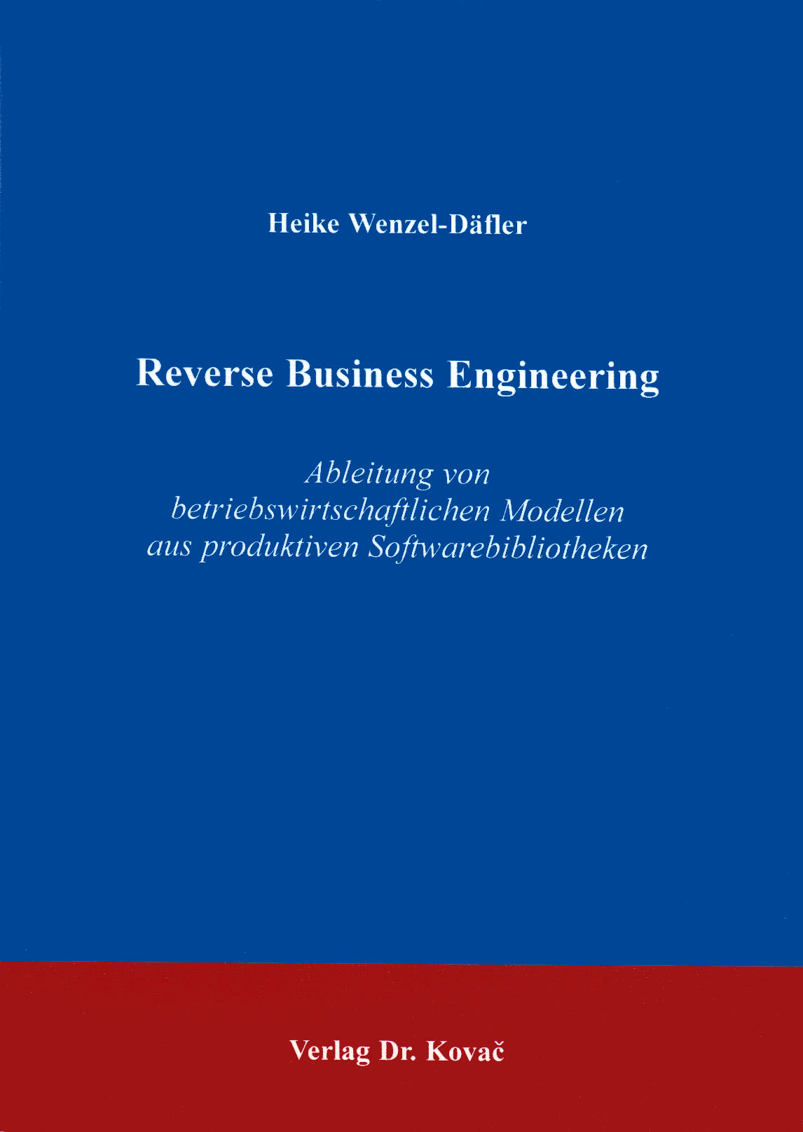 Cover: Reverse Business Engineering