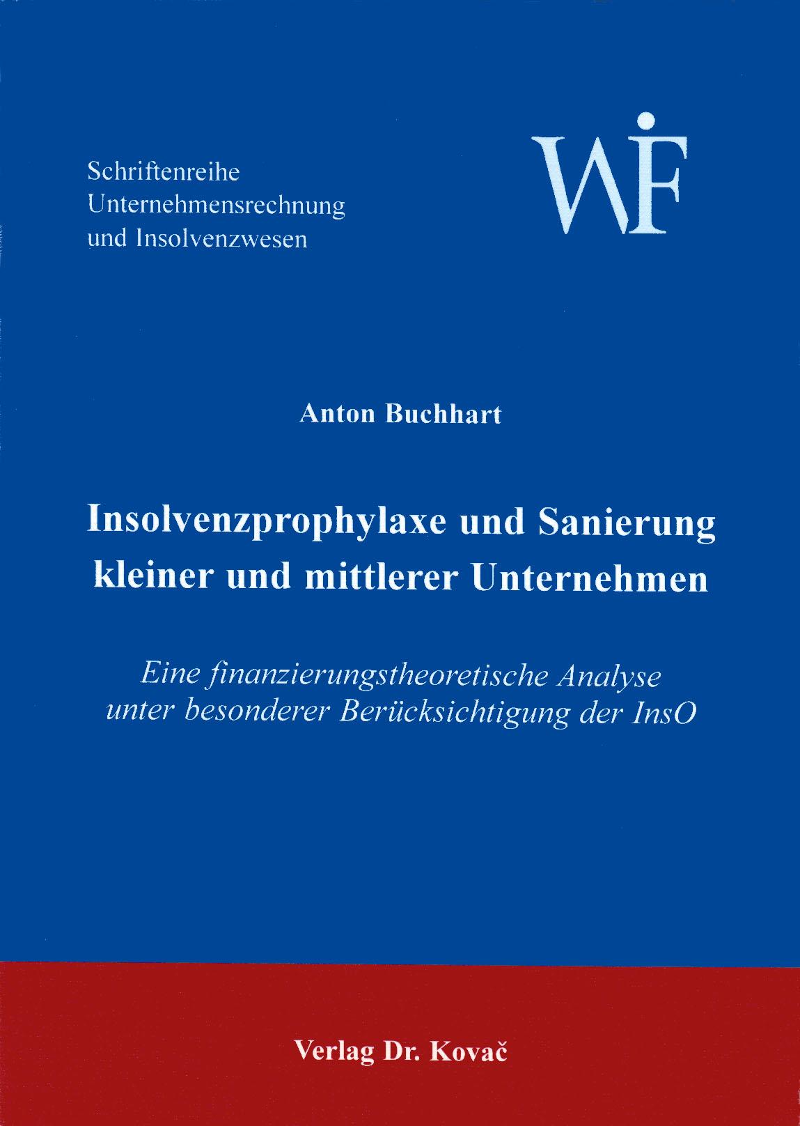 Cover: Insolvenzprophylaxe und Sanierung kleiner und mittlerer Unternehmen