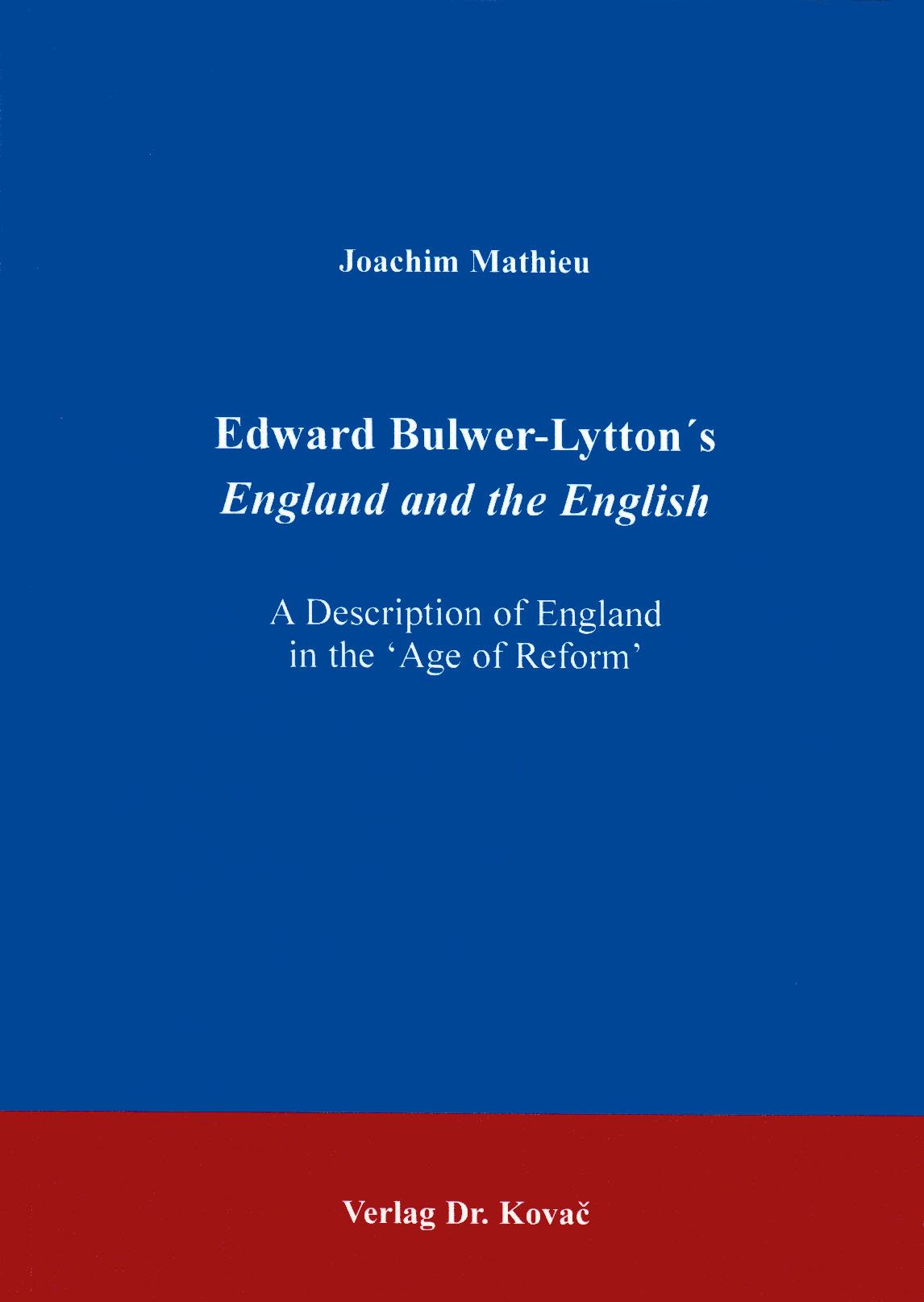 Cover: Edward Bulwer-Lytton's England and the English