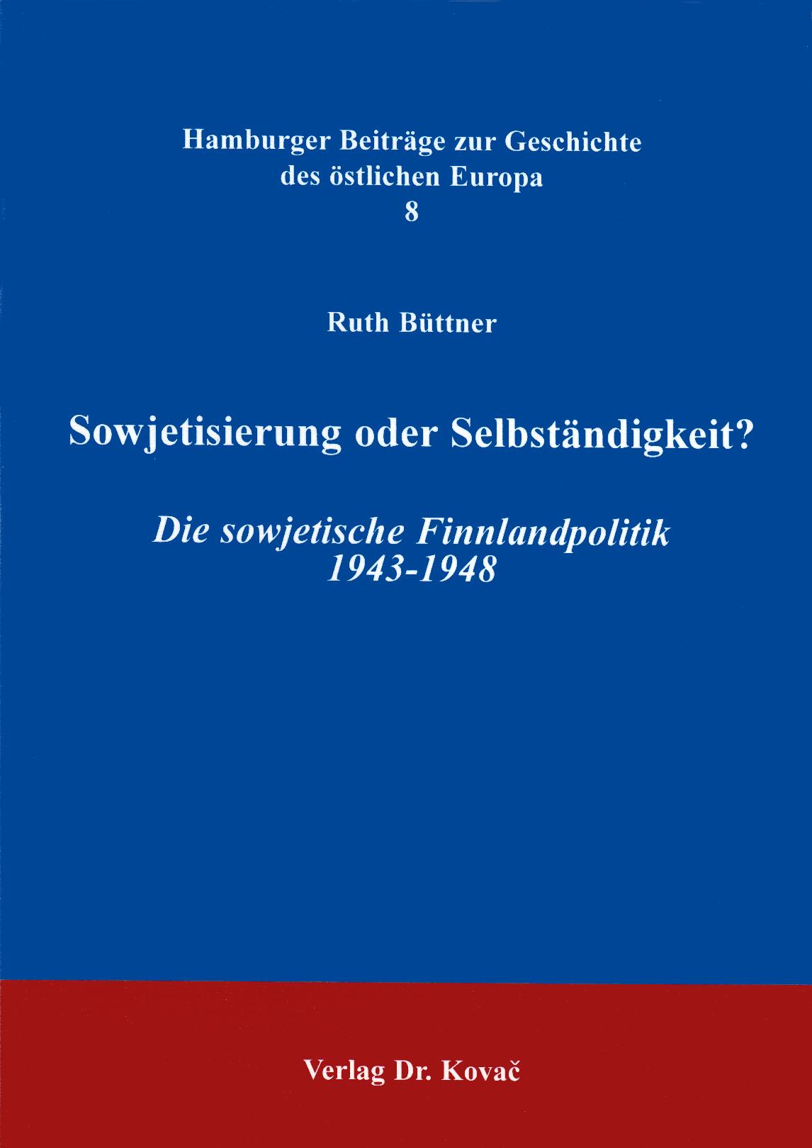 Cover: Sowjetisierung oder Selbständigkeit?