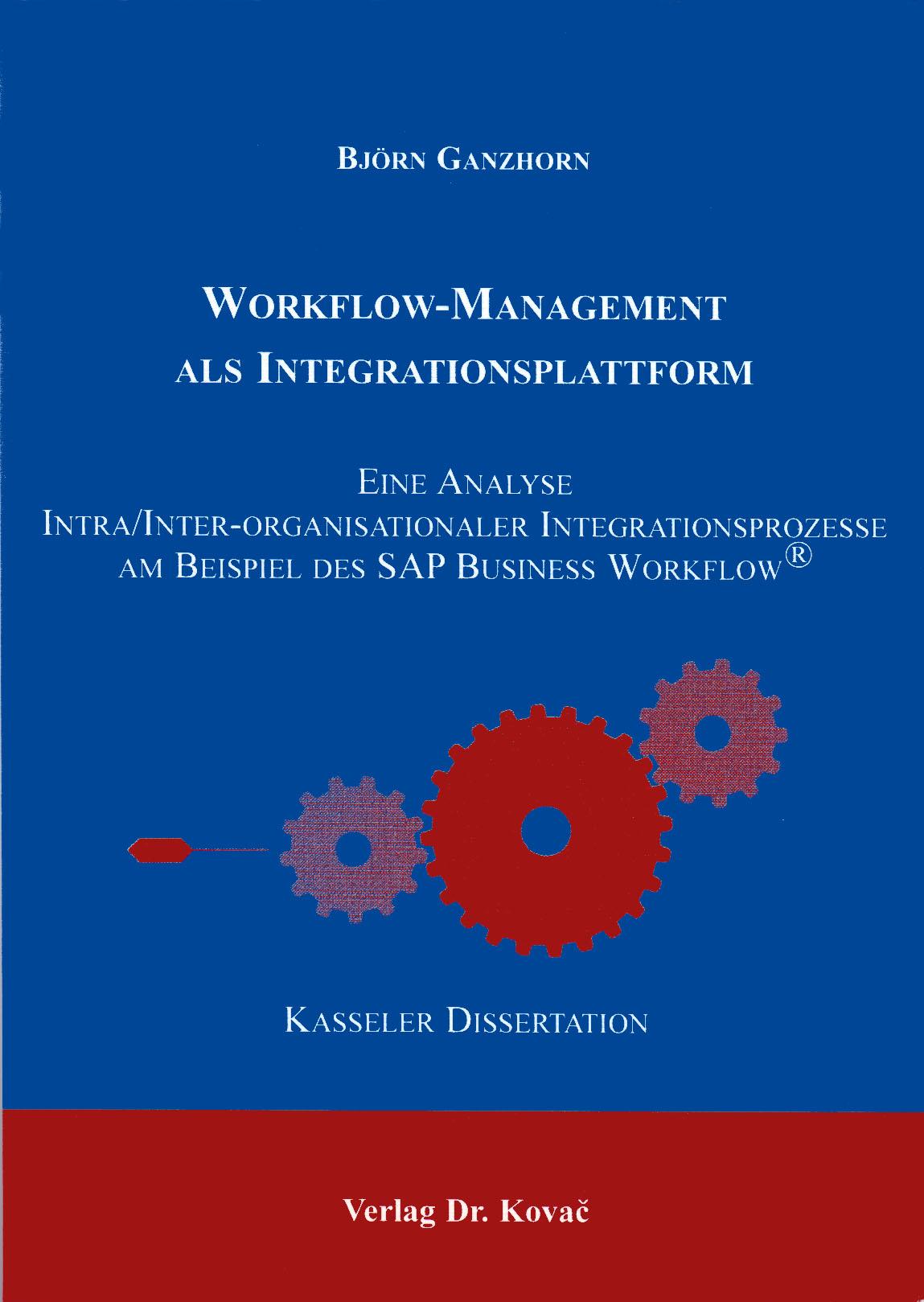 Cover: Workflow-Management als Integrationsplattform
