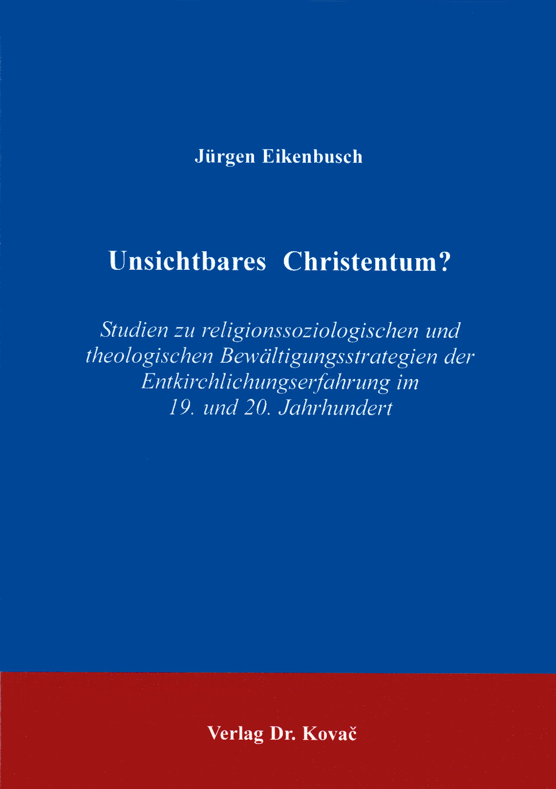 Cover: Unsichtbares Christentum?