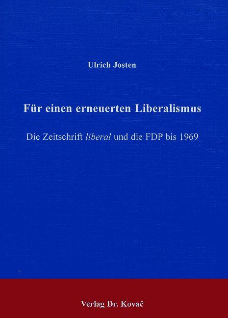 Cover: Für einen erneuerten Liberalismus