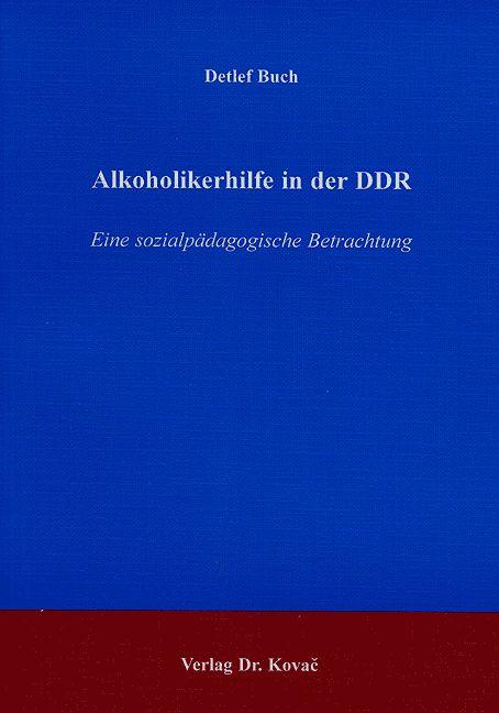 Cover: Alkoholikerhilfe in der DDR
