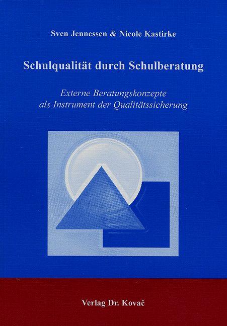 Cover: Schulqualität durch Schulberatung