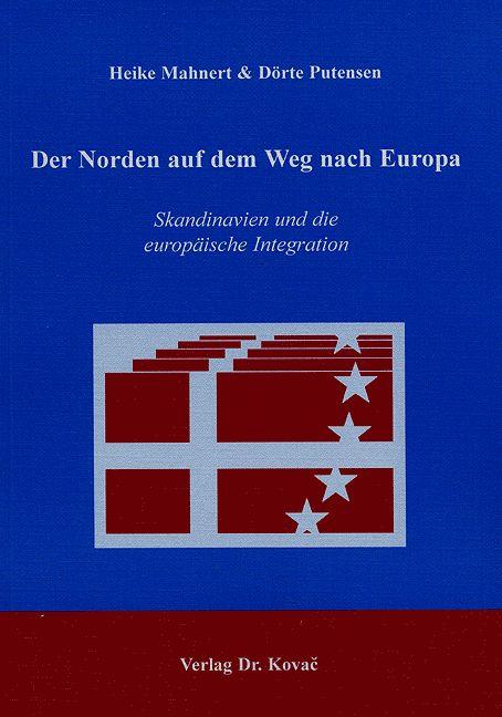 Cover: Der Norden auf dem Weg nach Europa