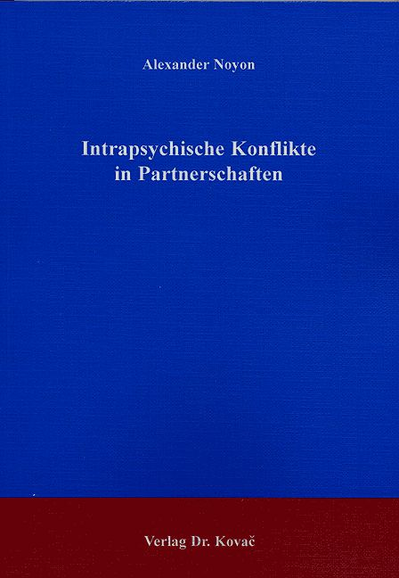 Cover: Intrapsychische Konflikte in Partnerschaften