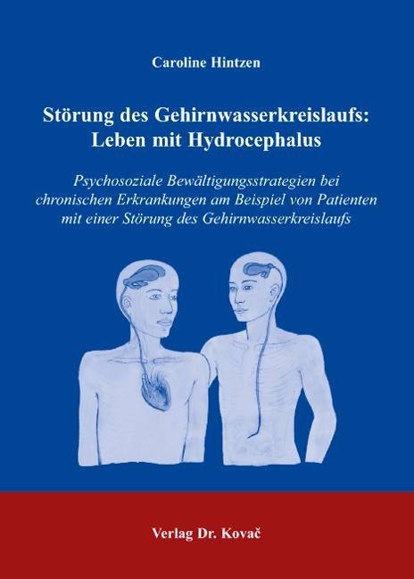 Cover: Störung des Gehirnwasserkreislaufs: Leben mit Hydrocephalus
