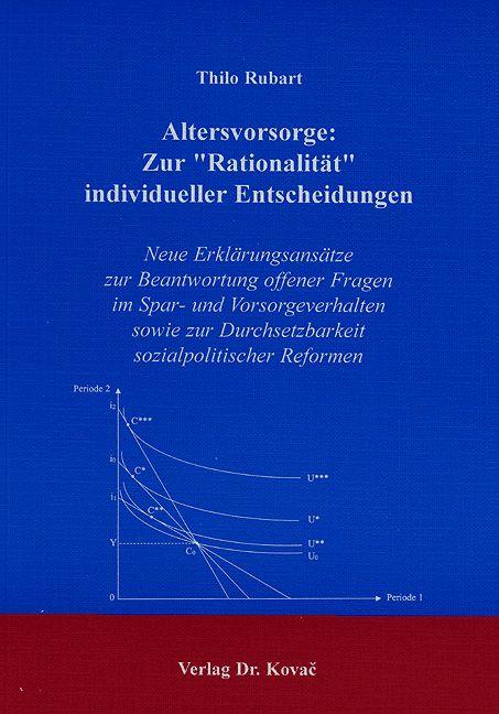 """Cover: Altersvorsorge: Zur """"Rationalität"""" individueller Entscheidungen"""
